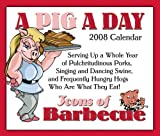 A Pig A Day: Icons of Barbecue 2008 Calendar
