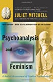Psychoanalysis and Feminism: A Radical Reassessment of Freudian Psychoanalysis (0465046088) by Mitchell, Juliet
