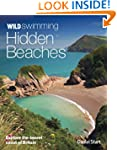Wild Swimming Hidden Beaches: Explore...