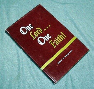 One Lord - One Faith, Mark E. Petersen