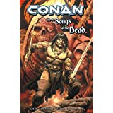 Conan And The Songs Of The Deadpar Tim Truman