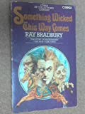 Something wicked this way comes (Corgi SF collector's library) (0552100439) by Bradbury, Ray