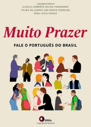 Muito prazer: Fale o Portugues do Brasil (Portuguese...
