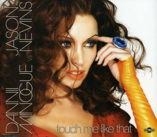 Dannii Minogue - Touch Me Like That - Zortam Music