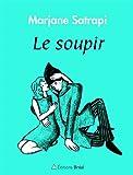 echange, troc Marjane Satrapi - Le soupir