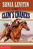 Clem's Chances (0439440548) by Levitin, Sonia