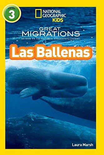National Geographic Readers: Grandes Migraciones: Las Ballenas (Great Migrations: Whales) (Libros De National Geographic Para Ninos, Nivel 3)