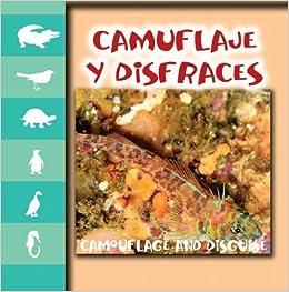 Camuflaje Y Disfraces / Camouflage and Disguise (Miremos a Los