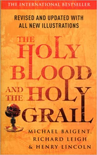 Holy Blood, Holy Grail historical conspiracy thriller