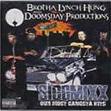 echange, troc Brotha Lynch Hung & Doomsday Productions - Siccmixx: Our Most Gangsta Hits
