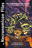 img - for The Necronomicon Files: The Truth Behind The Legend book / textbook / text book