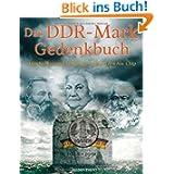 Das DDR-Mark Gedenkbuch: Geschichten und Anekdoten rund um den Alu-Chip: Geschichten und Andekdoten rund um den...