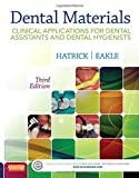 img - for Dental Materials: Clinical Applications for Dental Assistants and Dental Hygienists, 3e book / textbook / text book