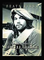 Lowell George -Feats First [DVD] [NTSC]