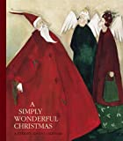 img - for A Simply Wonderful Christmas: A Literary Advent Calendar book / textbook / text book