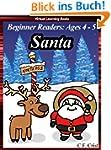 Santa (Beginner Readers: Ages 4 to 5)...