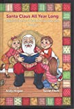 img - for Santa Claus All Year Long; Magical Stories of Santa's Everyday Life Volume 1 book / textbook / text book