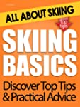 Skiing Basics: All About Skiing