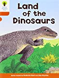 Roderick Hunt Oxford Reading Tree: Level 6: Stories: Land of the Dinosaurs