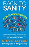img - for Back To Sanity: Healing the Madness of Our Minds book / textbook / text book