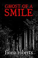 Ghost of a Smile.       Memories from a Medium's Life (English Edition)