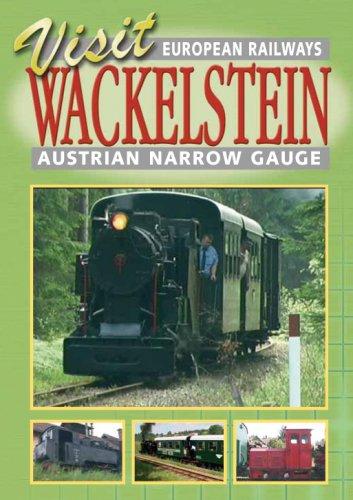 Visit Wackelstein: Austrian Narrow Gauge Railway [Import anglais]