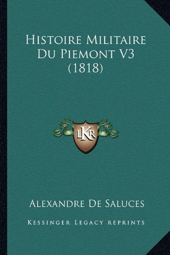 Histoire Militaire Du Piemont V3 (1818)