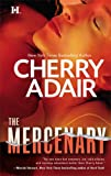 The Mercenary (0373772483) by Adair, Cherry