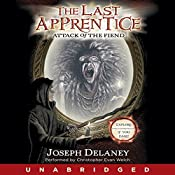 Attack of the Fiend: The Last Apprentice, #4 | Joseph Delaney