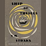 Ship of Theseus | V.M. Straka