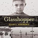 Glasshopper | Isabel Ashdown
