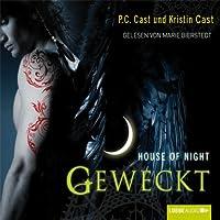 Geweckt (House of Night 8) Hörbuch