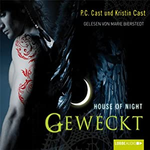 Geweckt (House of Night 8) Hörbuch