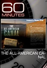 60 Minutes - The All-American Canal