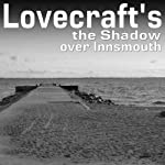 The Shadow Over Innsmouth | Howard Phillips Lovecraft