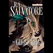 The Ghost King: Forgotten Realms: Transitions, Book 3 | [R. A. Salvatore]