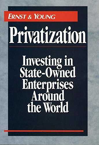 privatization-investing-in-state-owned-enterprises-around-the-world-by-author-ernst-young-published-