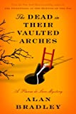 The Dead in Their Vaulted Arches (Thorndike Press Large Print Core Series)