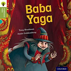 Oxford Reading Tree Traditional Tales Level 7 Baba Yaga