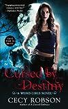 Cursed By Destiny: A Weird Girls Novel
