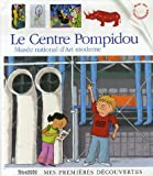 echange, troc Henri Fellner, Gallimard-Jeunesse, Jean-Philippe Chabot - Le Centre Pompidou : Musée national d'art moderne