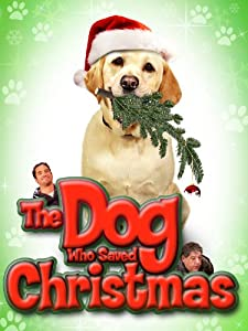 Dog Who Saved Christmas The