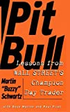 img - for Pit Bull: Lessons from Wall Street's Champion Day Trader book / textbook / text book