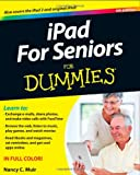 Nancy C. Muir iPad for Seniors For Dummies (For Dummies (Computers))