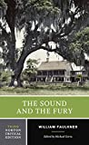 William Faulkner The Sound and the Fury (Norton Critical Editions)