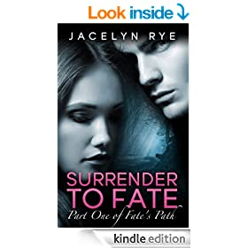 Surrender to Fate (A New Adult Romance Series: Part 1 of Fate's Path)