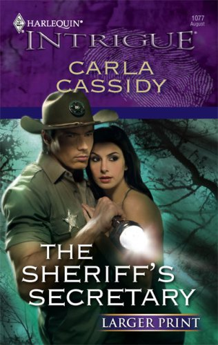 The Sheriff's Secretary (Larger Print Harlequin Intrigue), Carla Cassidy