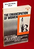 The Emancipation of Women; From the Writings of V. I. Lenin (New World paperbacks, NW-130) (0717802906) by Vladimir Ilich Lenin