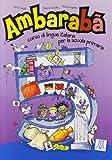 img - for Ambaraba: Libro Studente + CD-Audio (2) 5 (Italian Edition) book / textbook / text book