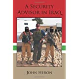 A Security Advisor in Iraqby John Heron
